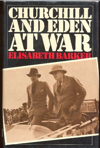 9780312134846: Churchill and Eden at War
