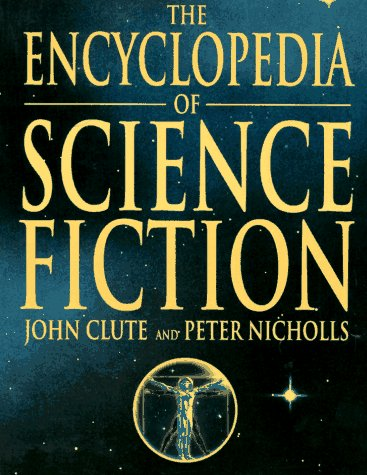 9780312134860: The Encyclopedia of Science Fiction