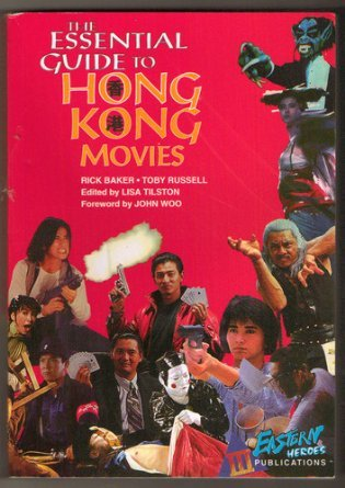 9780312134877: The Essential Guide to Hong Kong Movies: Woo, John