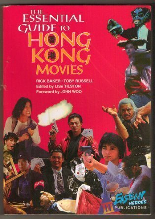 9780312134877: The Essential Guide to Hong Kong Movies