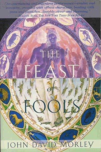 The Feast of Fools: Morley, John David