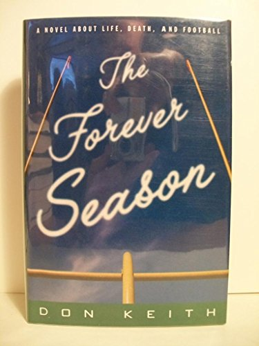 9780312134976: The Forever Season: A Novel