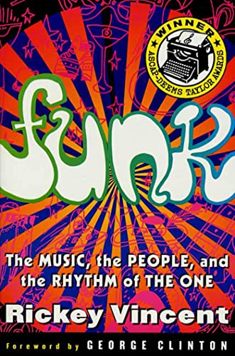 9780312134990: Funk: The Music, The People, and The Rhythm of The One