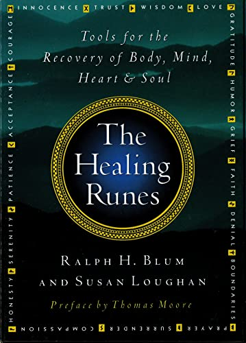Healing Runes, The: Tools For The Recovery Of Body, Mind, Heart & Soul