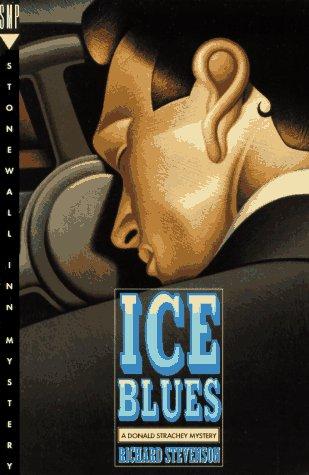 Ice Blues: A Donald Strachey Mystery (Stonewall Inn Mystery): Richard Stevenson