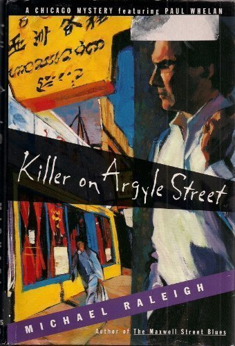 9780312135324: Killer on Argyle Street: A Chicago Mystery Featuring Paul Whelan
