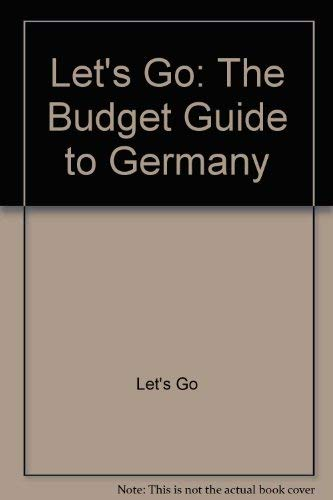 Let's Go: The Budget Guide to Germany, 1996