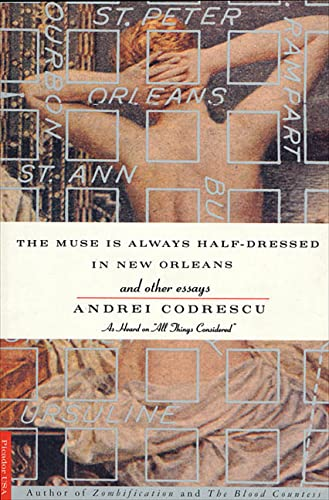 9780312135706: The Muse Is Always Half-Dressed in New Orleans: and Other Essays