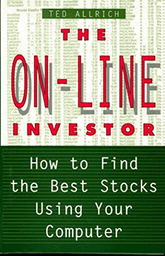 9780312135768: The On-Line Investor: How to Find the Best Stocks Using Your Computer