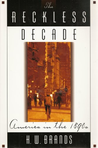 9780312135942: The Reckless Decade: America in the 1890s