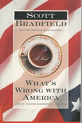 What's Wrong With America: Bradfield, Scott