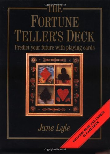 9780312136680: The Fortune Teller's Deck: Predict Your Future With Playing Cards