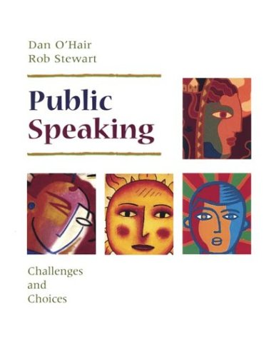 9780312137229: Public Speaking: Challenges and Choices