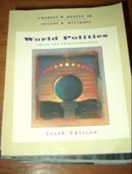 9780312137250: World Politics: Trend and Transformation