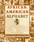 9780312139193: African-American Alphabet: A Celebration of African-American and West Indian Culture, Custom, Myth, and Symbol