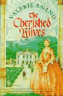 9780312139438: The Cherished Wives (Bridges over Time/Valerie Anand, Bk 5)