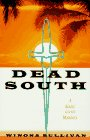 Dead South: Sullivan, Winona