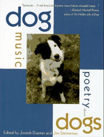 Dog Music: Poetry About Dogs
