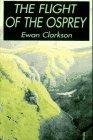The Flight of the Osprey: Ewan Clarkson