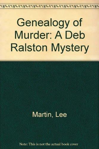 9780312139759: Genealogy of Murder: A Deb Ralston Mystery