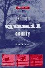 A KILLING IN QUAIL COUNTY: Cole, Jameson