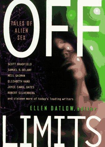 OFF LIMITS: TALES OF ALIEN SEX: Datlow, Ellen., editor