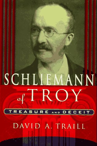 9780312140427: Schliemann of Troy: Treasure and Deceit