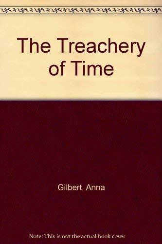 9780312140557: The Treachery of Time