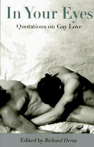 9780312140571: In Your Eyes: Quotations on Gay Love
