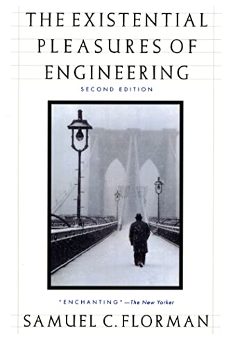 9780312141042: The Existential Pleasures of Engineering (Thomas Dunne Book)