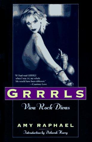 9780312141097: Grrrls: Viva Rock Divas