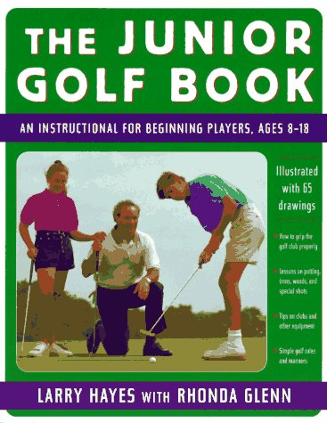 9780312141141: The Junior Golf Book: An Instructional for Beginning Players, Ages 8-18