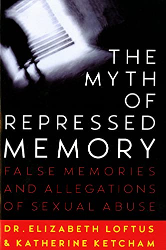 9780312141233: The Myth of Repressed Memory: False Memories and Allegations of Sexual Abuse