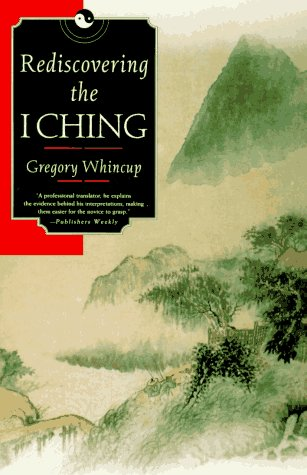 9780312141318: Rediscovering the I Ching