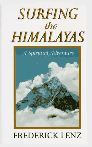 9780312141479: Surfing the Himalayas: A Spiritual Adventure