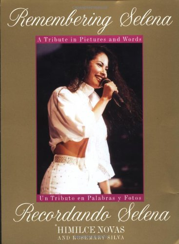 9780312141608: Remembering Selena: A Tribute In Pictures & Words / Recordando Selena: Un Tributo en Palabras y Fotos (English and Spanish Edition)