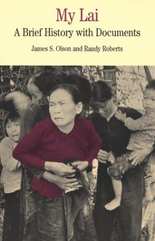9780312142278: My Lai: A Documentary History: A Brief History with Documents (The Bedford Series in History and Culture)