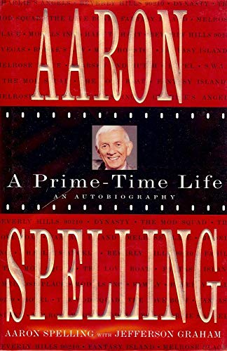 9780312142681: Aaron Spelling: A Prime-Time Life