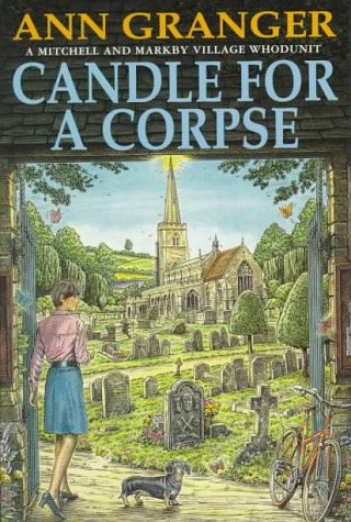 Candle for a Corpse (Meredith and Markby Mysteries): Ann Granger