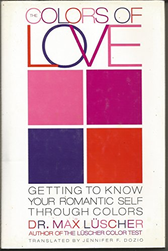 The Colors of Love: Getting to Know: Luscher, Max