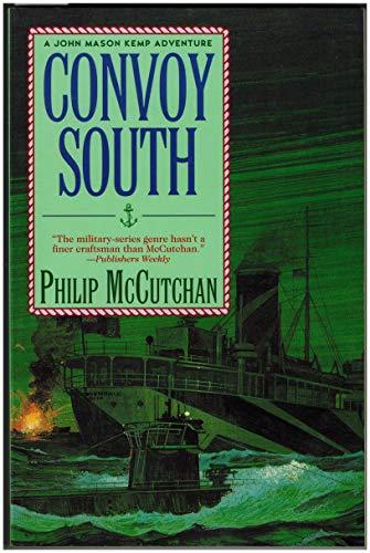 9780312142995: Convoy South (Convoy Series)