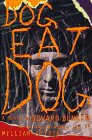 DOG EAT DOG: Bunker, Edward