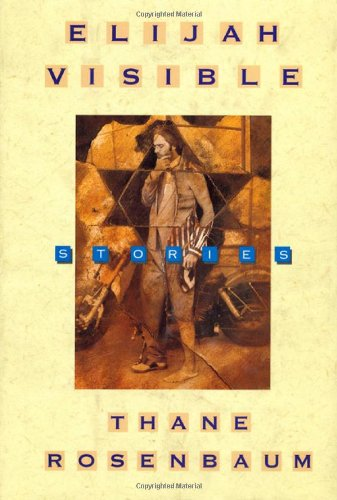 9780312143251: Elijah Visible: Stories
