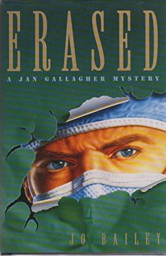 9780312143305: Erased: A General Jack Hospital Mystery