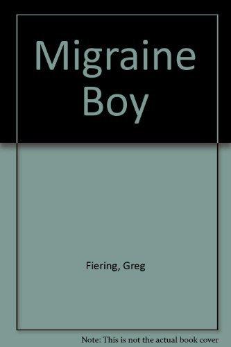 9780312143695: Migraine Boy: Fair-Weather Friends