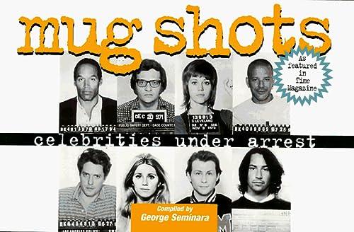 9780312143749: Mug Shots: Celebrities Under Arrest