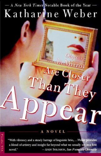 9780312143831: Objects in Mirror Are Closer Than They Appear: A Novel