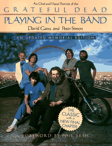 9780312143916: Playing in the Band: An Oral and Visual Portrait of the Grateful Dead