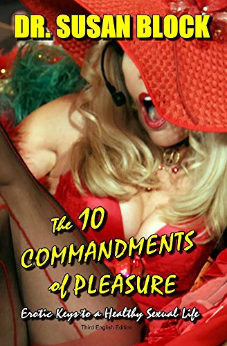 9780312144296: The 10 Commandments of Pleasure: Erotic Keys to a Healthy Sexual Life