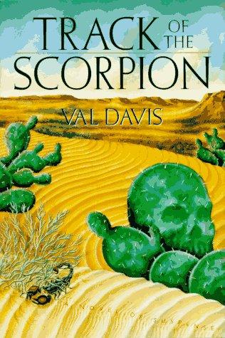 Track of the Scorpion: Val Davis